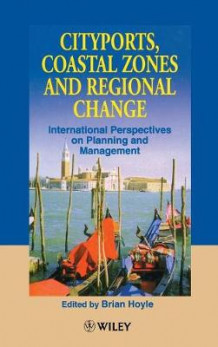 Cityports, Coastal Zones and Regional Change (Innbundet)