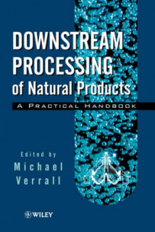 Downstream Processing of Natural Products (Innbundet)