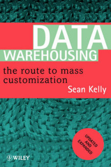 Data Warehousing av Sean Kelly (Heftet)