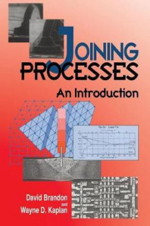 Joining Processes av David G. Brandon og Wayne D. Kaplan (Heftet)