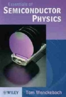 Essentials of Semiconductor Physics av W.Tom Wenckebach (Innbundet)
