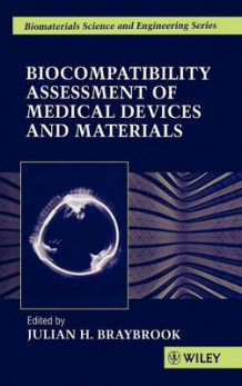 Biocompatibility Assessment of Medical Devices and Materials (Innbundet)