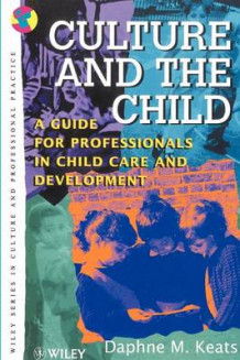 Culture and the Child av Daphne Keats (Heftet)