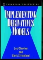 Implementing Derivatives Models av Les Clewlow og Chris Strickland (Innbundet)
