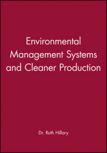 Environmental Management Systems and Cleaner Production (Innbundet)