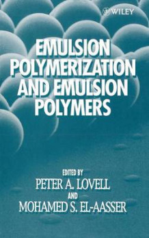 Emulsion Polymerisation and Emulsion Polymers (Innbundet)