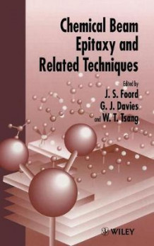 Chemical Beam Epitaxy and Related Techniques (Innbundet)