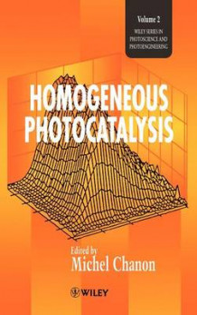 Homogeneous Photocatalysis (Innbundet)