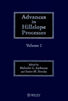 Advances in Hillslope Processes av Malcolm G. Anderson og Sue M. Brooks (Innbundet)