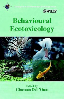 Behavioural Ecotoxicology (Innbundet)