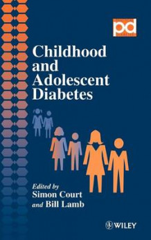 Childhood and Adolescent Diabetes (Innbundet)