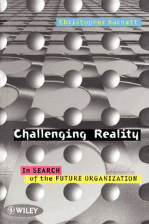 Challenging Reality av Christopher Barnatt (Heftet)