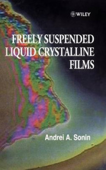 Freely Suspended Liquid Crystalline Films av A. A. Sonin (Innbundet)