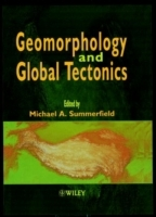 Geomorphology and Global Tectonics (Innbundet)