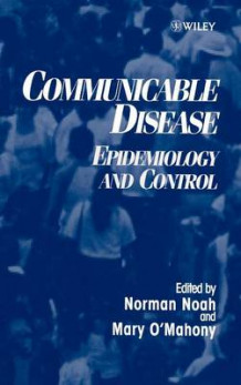 Epidemiology and Control of Communicable Diseases (Innbundet)