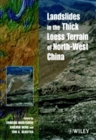 Landslides in the Thick Loess Terrain of Northwest China (Innbundet)