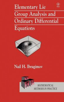 Elementary Lie Group Analysis and Ordinary Differential Equations av Nail H. Ibragimov (Innbundet)