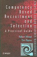 Competency-based Recruitment and Selection av Robert Wood og Tim Payne (Heftet)