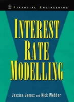 Interest Rate Modelling av Jessica James og Nick Webber (Innbundet)