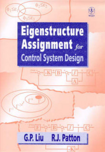 Eigenstructure Assignment for Control System Design av G.P. Liu og R. J. Patton (Innbundet)
