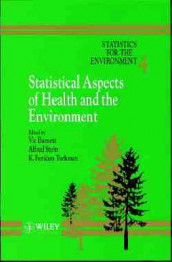 Statistics for the Environment av Vic Barnett, Alfred Stein og K. Feridun Turkman (Innbundet)
