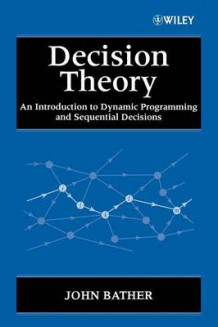 Decision Theory av John Bather (Heftet)