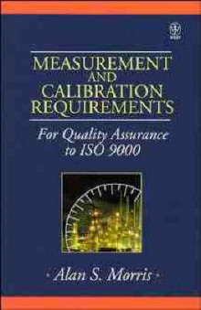 Measurement and Calibration Requirements for Quality Assurance to ISO 9000 av Alan S. Morris (Innbundet)