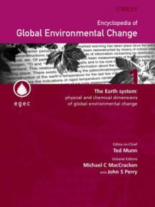 Encyclopedia of Global Environmental Change (Innbundet)
