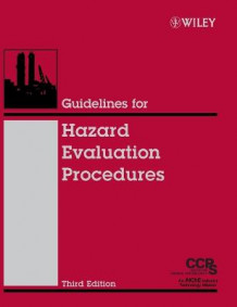 Guidelines for Hazard Evaluation Procedures av Center for Chemical Process Safety (CCPS) (Innbundet)