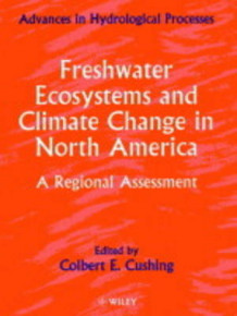 Freshwater Ecosystems and Climate Change in North America av Colbert E. Cushing (Heftet)