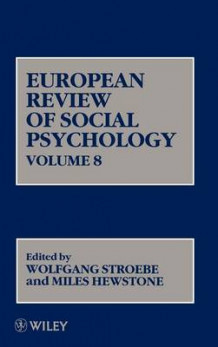 European Review of Social Psychology: Vol. 8 av W. Stroebe (Innbundet)