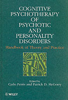 Cognitive Psychotherapy of Psychotic and Personality Disorders (Innbundet)