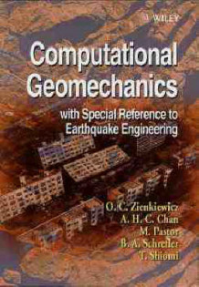 Computational Geomechanics with Special Reference to Earthquake Engineering av O. C. Zienkiewicz, A. H. C. Chan, M. Pastor og B. A. Schrefler (Innbundet)