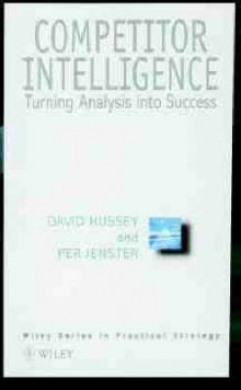 Competitive Intelligence and Analysis av David Hussey og Per V. Jenster (Innbundet)