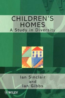 Children's Homes av Ian Sinclair og Ian Gibbs (Heftet)