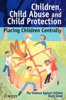 Children, Child Abuse and Child Protection av The Violence Against Children Study Group (Heftet)