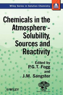 Chemicals in the Atmosphere av P. G. T. Fogg og James Sangster (Innbundet)