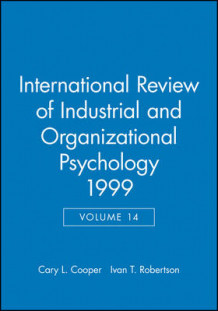 International Review of Industrial and Organizational Psychology 1999 av C. L. Cooper (Innbundet)