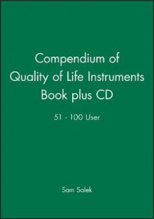 Compendium of Quality of Life Instruments: Network Update av Prof. Sam Salek (Heftet)
