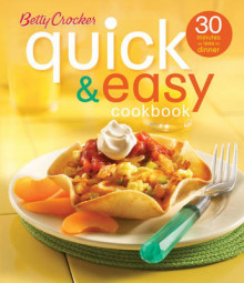 Betty Crocker Quick and Easy Cookbook av Betty Crocker (Innbundet)