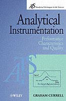 Analytical Instrumentation av Graham Currell (Heftet)