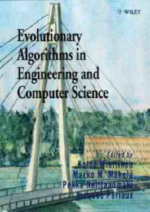 Evolutionary Algorithms in Engineering and Computer Science (Innbundet)