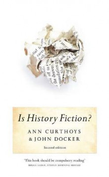 Is History Fiction? av Ann Curthoys og John Docker (Heftet)
