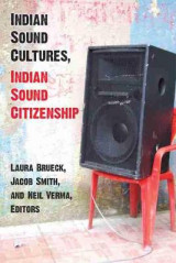 Omslag - Indian Sound Cultures, Indian Sound Citizenship