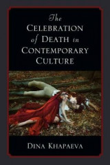 Omslag - The Celebration of Death in Contemporary Culture