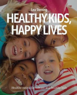 Omslag - Healthy Kids, Happy Lives