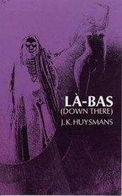 Down There (La-Bas) av Joris-Karl Huysmans (Heftet)
