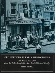 Old New York in Early Photographs av Mary Black (Heftet)