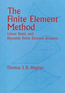 The Finite Element Method av Thomas J. R. Hughes (Innbundet)