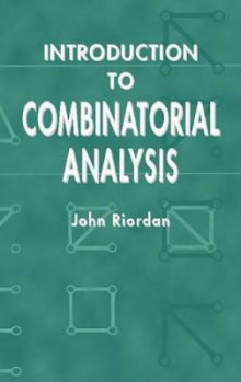 Introduction to Combinatorial Analysis av John Riordan (Heftet)